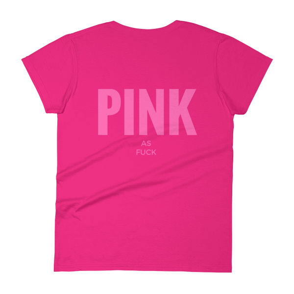 Pink as F--k T-Shirt - LanniC Fashion