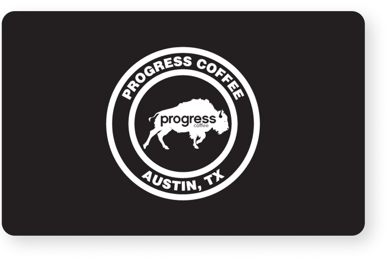 Progress Coffee Gift Card