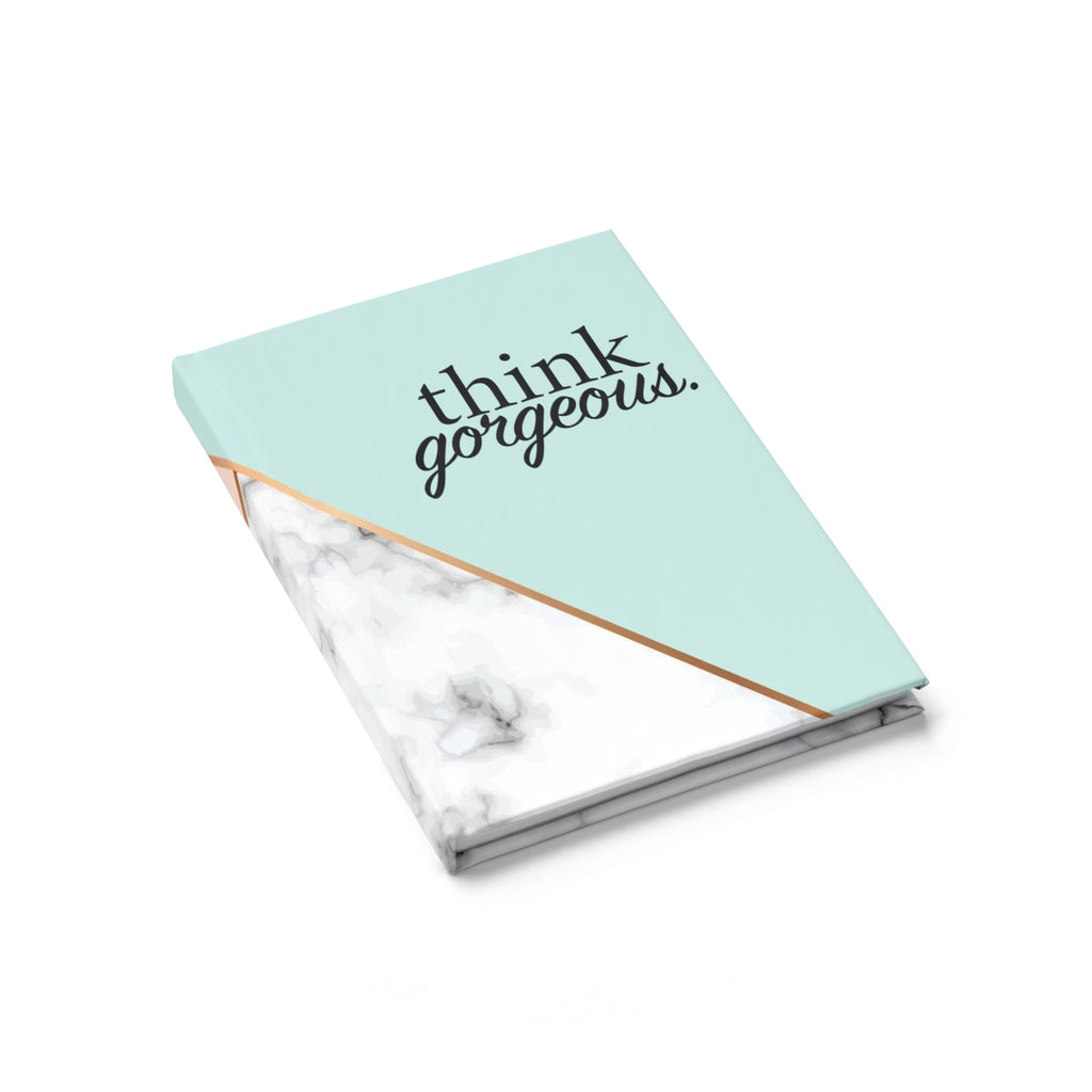 """Think Gorgeous"" Hardcover Journal"