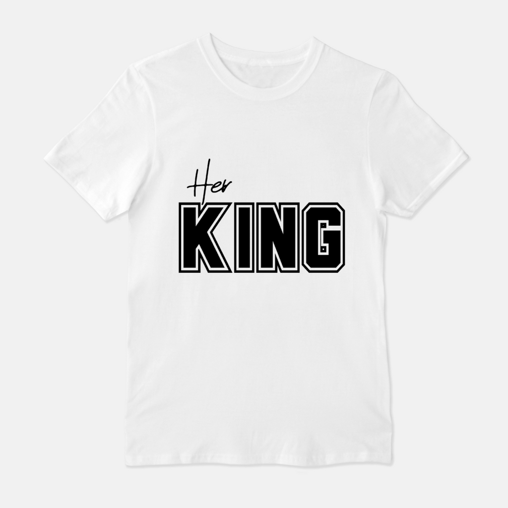 """His Queen"" ""Her King"" UNISEX FITTED CREW TEE"