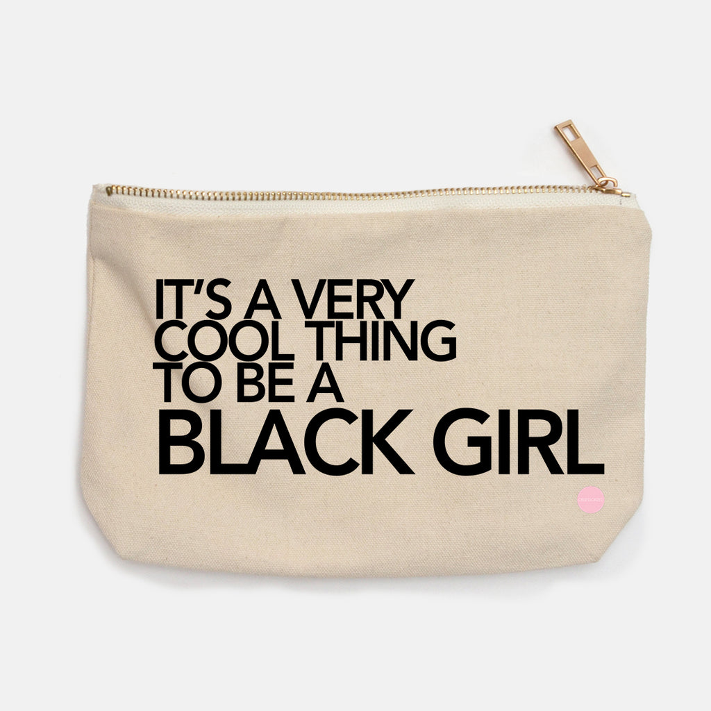 """Cool to be a Black Girl"" Canvas Makeup Bag"