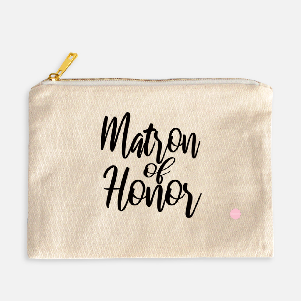 """Matron Of Honor"" Canvas Makeup Bag"