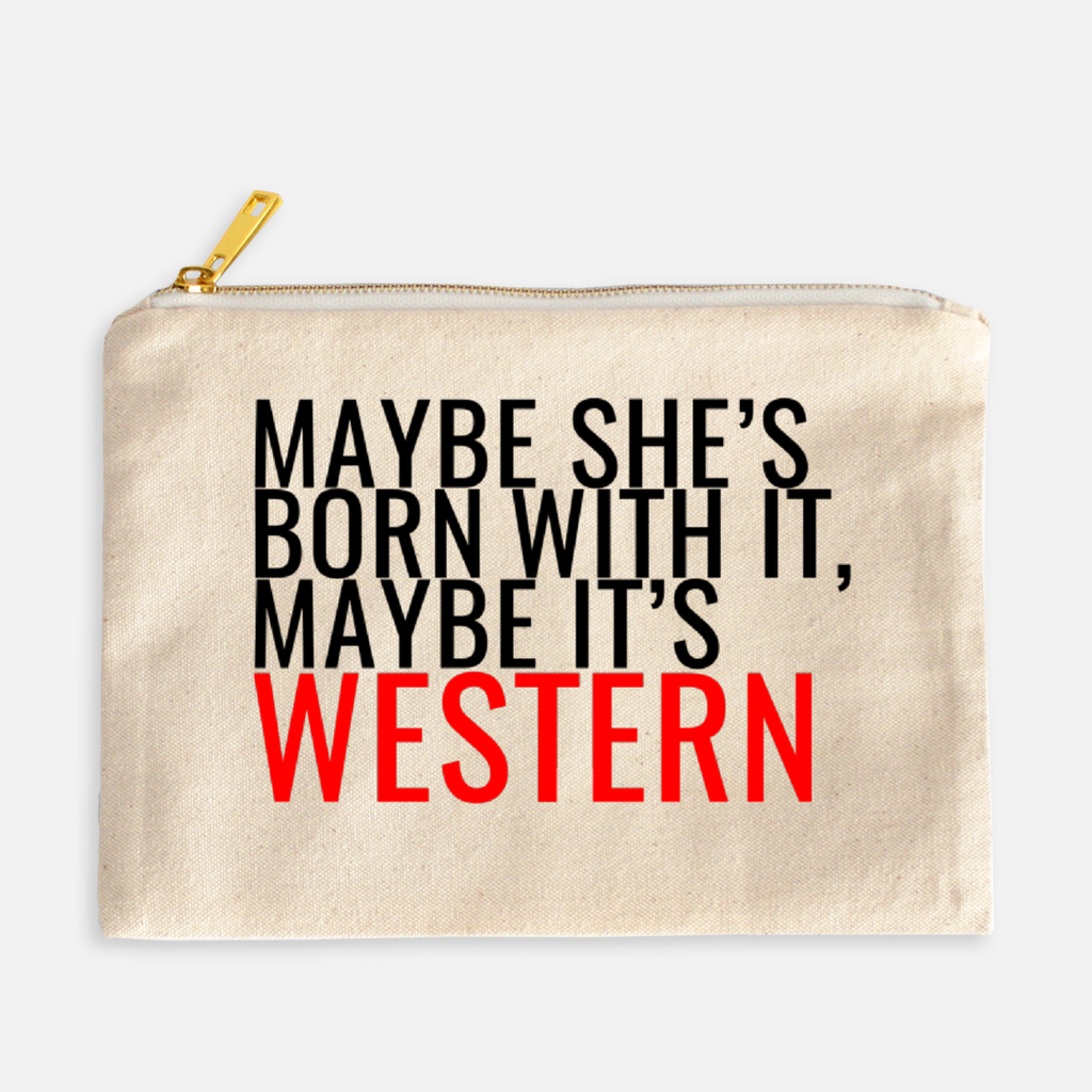 """Maybe It's Western"" Canvas Makeup Bag"