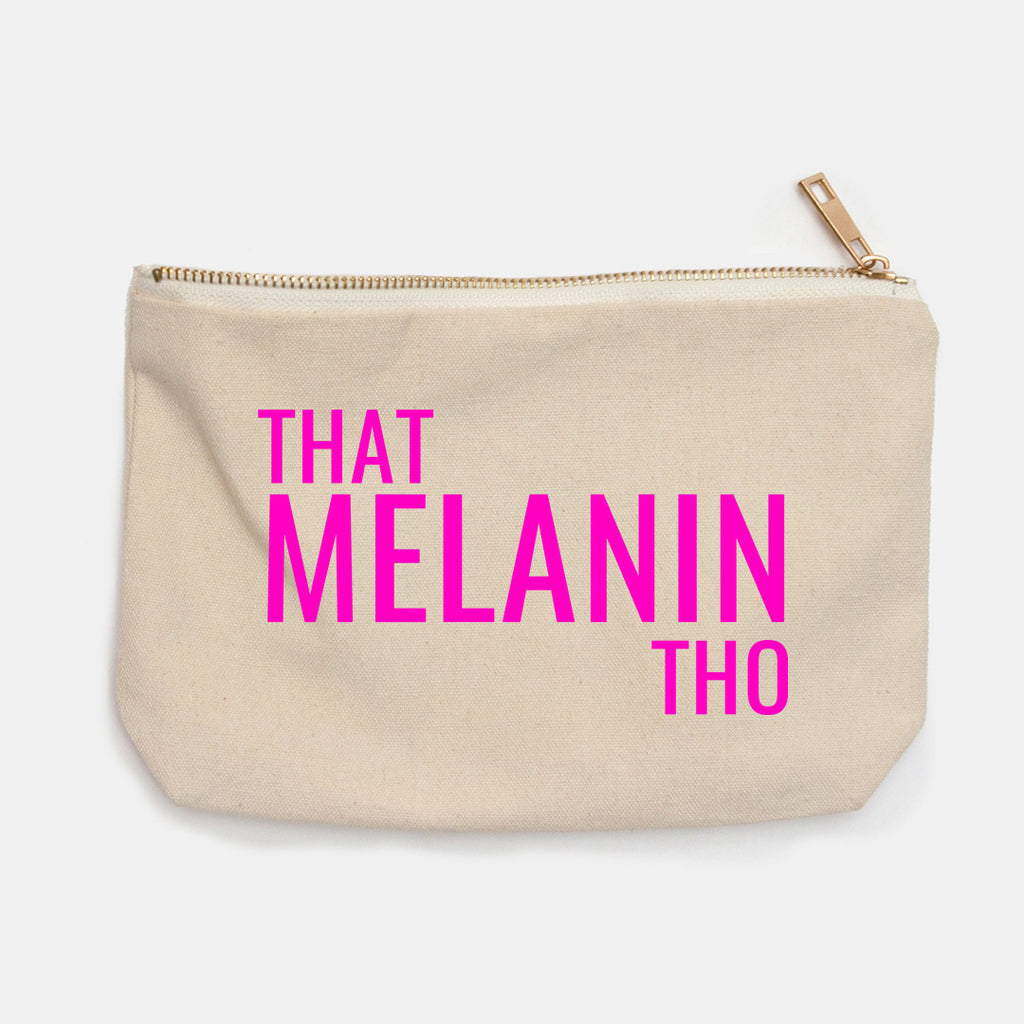 """That Melanin Tho"" Canvas Makeup Bag"