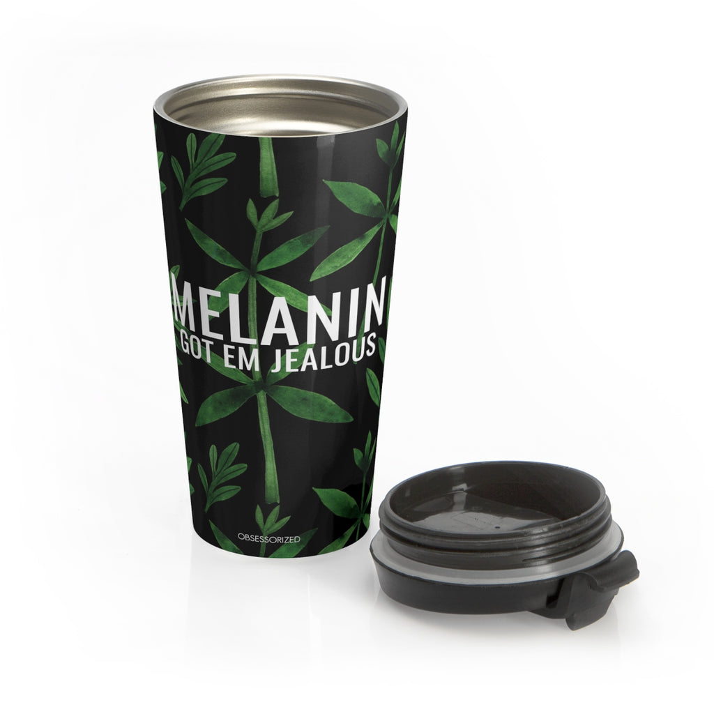 """Melanin Got Em Jealous"" Stainless Steel Travel Mug"