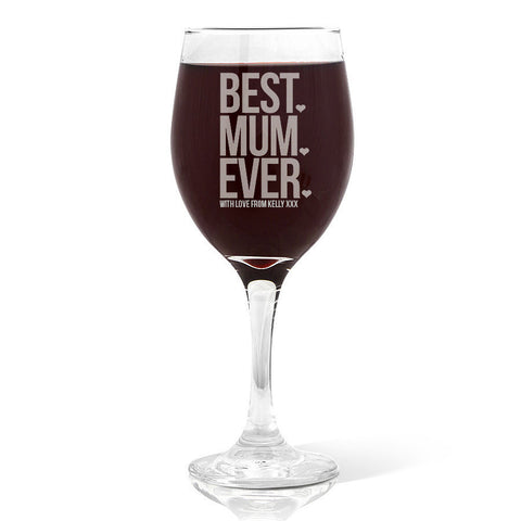 Best Mum Ever Wine Glass (410ml)