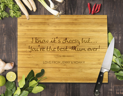 "You're the Best Mum Ever Bamboo Cutting Board 12x16"" (Temporary Out of Stock)"