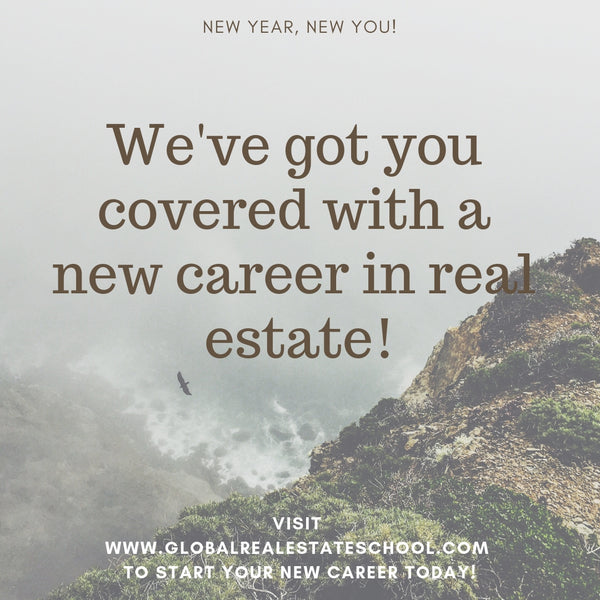 We've got you covered with a new career in real estate!