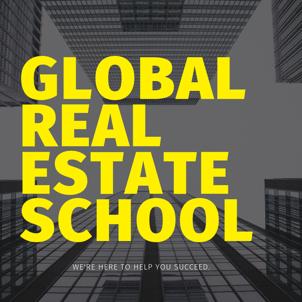 Why Choose Global Real Estate School?
