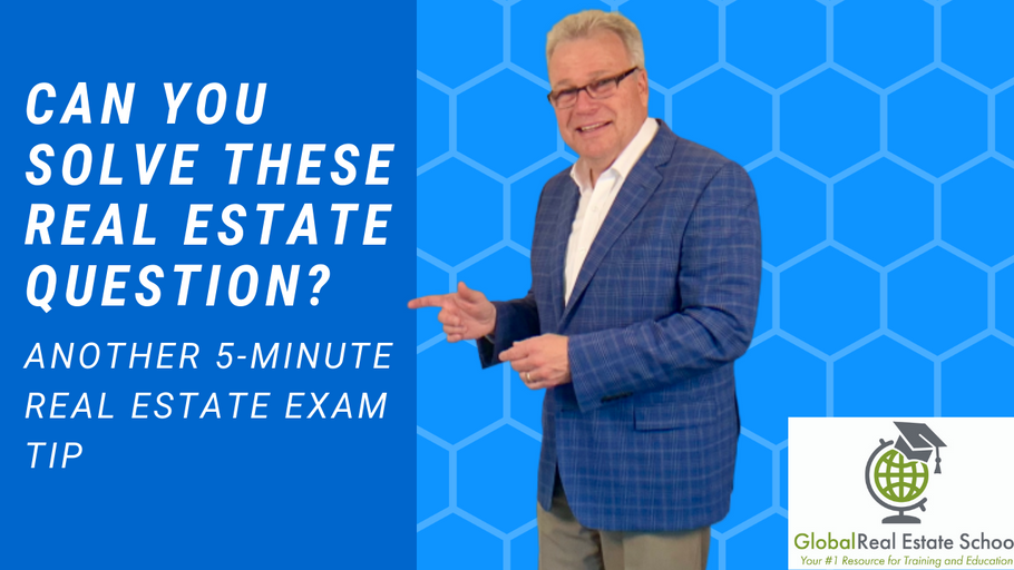 Can you solve this real estate exam question  Find out on our Five-Minute Real Estate Exam Tip