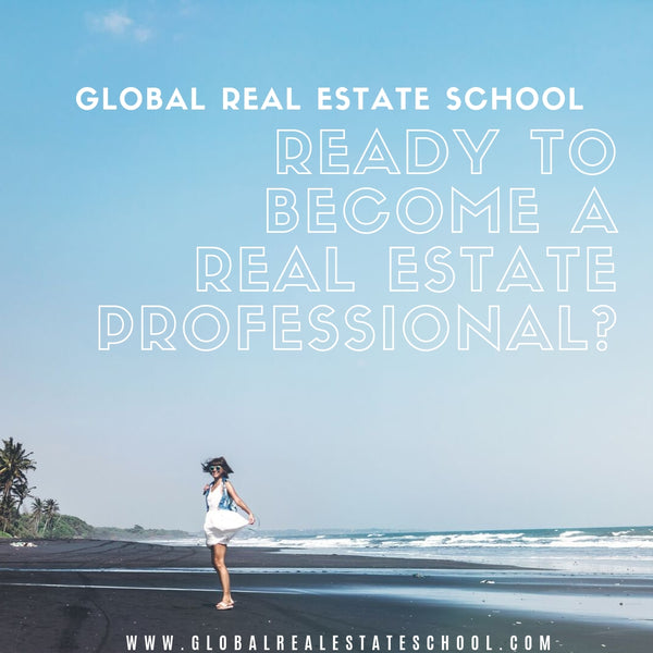 Ready to become a real estate professional?