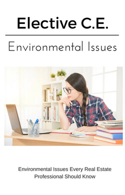 Environmental Issues Every Real Estate Professional Should Know - Online Missouri C.E. Course