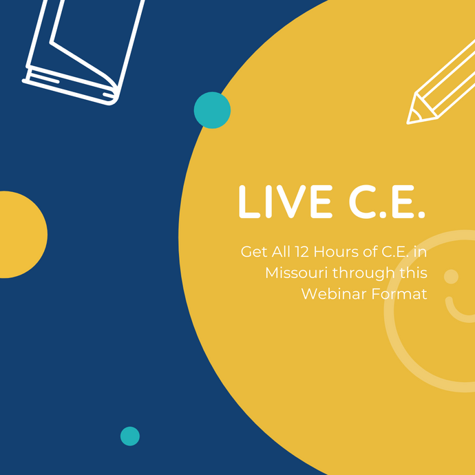 LIVE C.E. - ALL 12 Hours - via Webinar