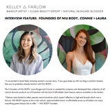 http://kelleyfarlow.com/cleanbeautyblog/2018/interview-feature-niu-body-founders-connie-laura