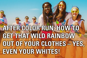 After Color Run: How to Get that Wild Rainbow Out of Your Clothes – Yes, Even Your Whites!