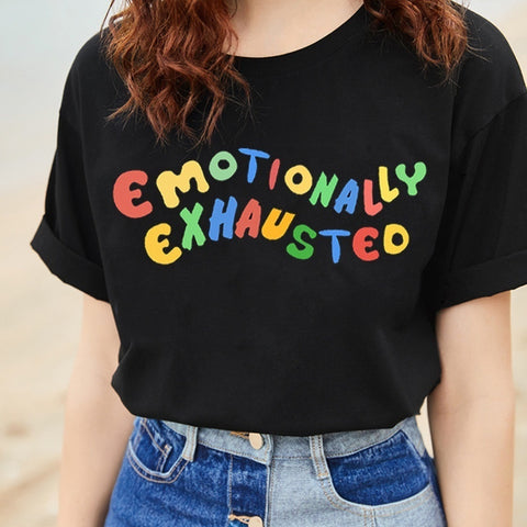 Humor Emotionally Exhausted Printed T Shirts Colorful Letters T-Shirt Women Summer Tops Street Wear Soft Cotton Harajuku Tops - Lord's Outdoors