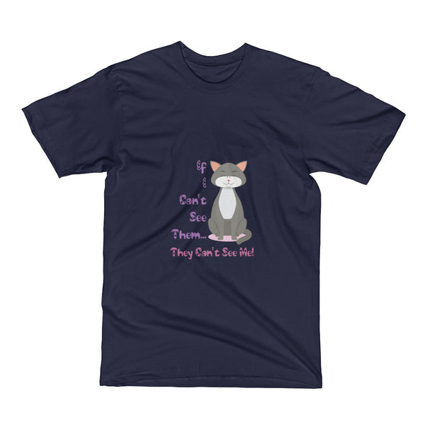 If I Cannot See Them; They Cannot See Me Cat Short Sleeve T-Shirt