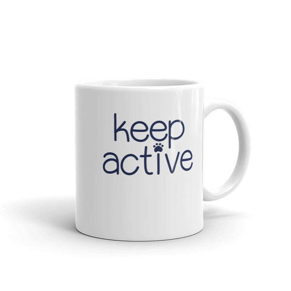 Keep Active Coffee Mug made in the USA