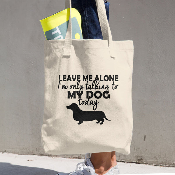 Talking To My Dog Today Cotton Tote Bag