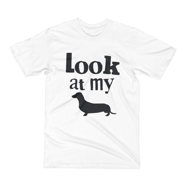 Look At My ... Dog Short Sleeve T-Shirt