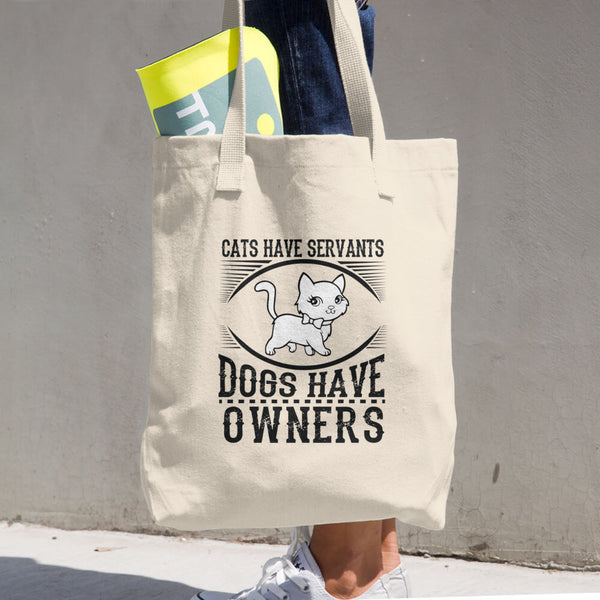 Cats Have Servants Cotton Tote Bag