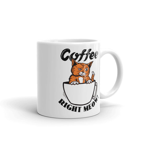Coffee Right Meow Coffee Mug made in the USA