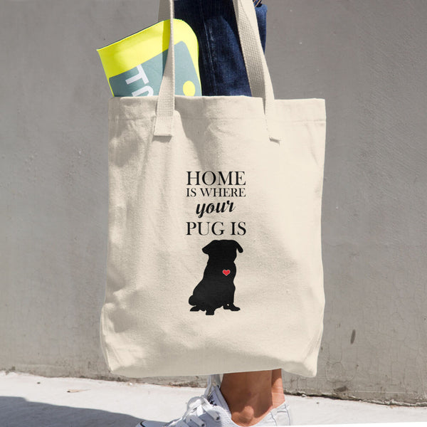 Home Is Where Your Pug Is Cotton Tote Bag