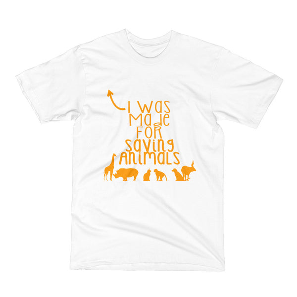 I Was Made For Saving Animals, Cats and Dogs Short Sleeve T-Shirt