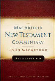 The MacArthur New Testament Commentary - Revelation 1-11