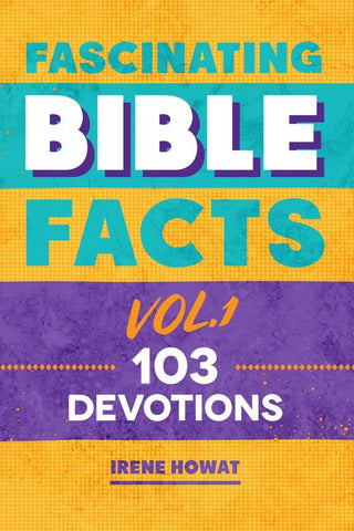 Fascinating Bible Facts Vol. 1 (103) devotions