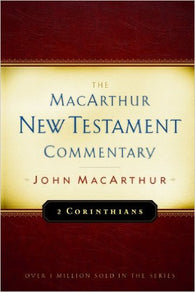 The MacArthur New Testament Commentary - 2 Corinthians