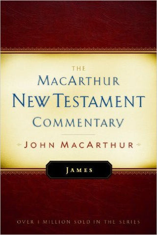 The MacArthur New Testament Commentary - James