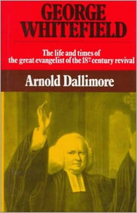 George Whitefield: The Life and Times of the Great Evangelist of the Eighteenth Century - Volume II