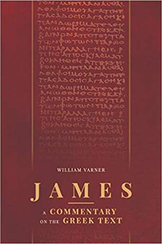 James: A Commentary on the Greek Text