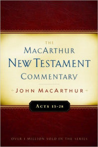 The MacArthur New Testament Commentary - Acts 13-28