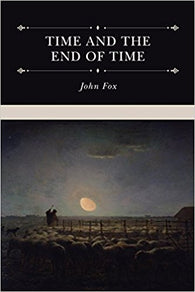 Time and the End of Time: Discourses on Redeeming the Time and Considering Our Latter End
