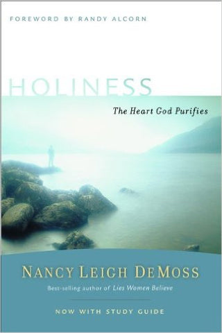 Holiness: The Heart God Purifies (Revive Our Hearts Series)