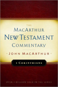The MacArthur New Testament Commentary - 1 Corinthians