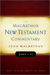 The MacArthur New Testament Commentary - John 1-11