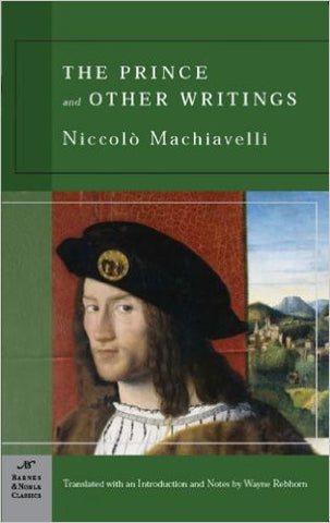 The Prince and Other Writings (Barnes & Noble Classics)