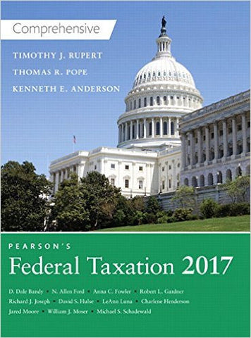 Pearson's Federal Taxation 2017 Comprehensive