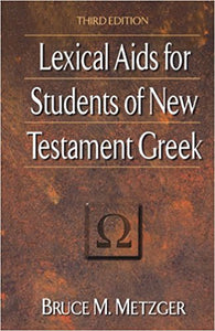 Lexical Aids for Students of New Testament Greek