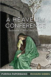 A Heavenly Conference (Puritan Paperbacks)