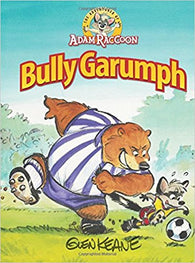 Adventures Of Adam Raccoon: Bully Garumph