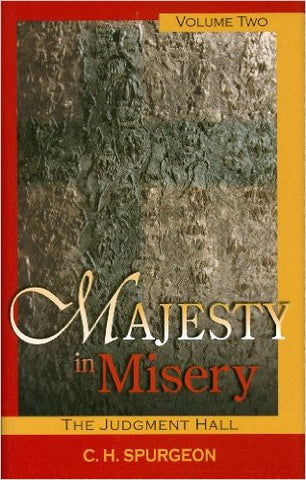 Majesty in Misery, Volume 2: Judgment Hall