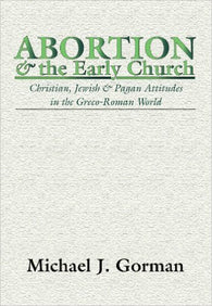 Abortion and the Early Church