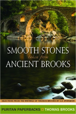 Smooth Stones taken from Ancient Brooks (Puritan Paperbacks)