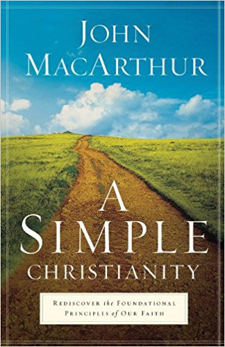 A Simple Christianity (Paperback)