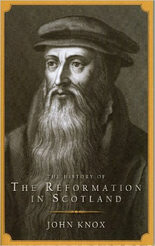 History of the Reformation in Scotland
