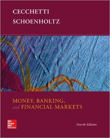 Money, Banking and Financial Markets 4th Edition